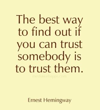 Hemingway quote trust1